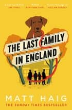 The Last Family in England ebook by Matt Haig