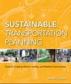 Sustainable Transportation Planning ebook by Jeffrey Tumlin
