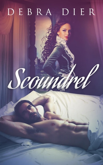 Scoundrel - The Heiresses, #1 ebook by Debra Dier