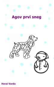 Agov prvi sneg ebook by Herai Varda
