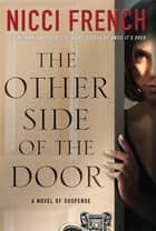The Other Side of the Door - A Novel of Suspense ebook by Nicci French