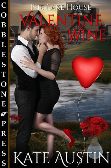 Valentine Wine ebook by Kate Austin