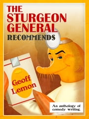 The Sturgeon General Recommends Geoff Lemon ebook by Geoff Lemon