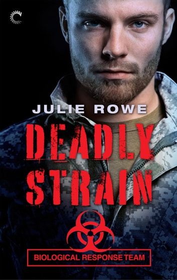 Deadly Strain ebook by Julie Rowe