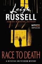 Race to Death - A Detective Ian Peterson Mystery ebook by Leigh Russell