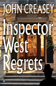 Inspector West Regrets ebook by John Creasey