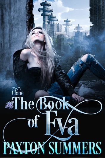 The Book of Eva ebook by Paxton Summers
