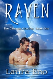 Raven (The Carriena Oracles, Book One) ebook by Laura Eno
