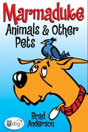 Marmaduke: Animals & Other Pets ebook by Brad Anderson