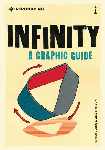 Introducing Infinity - A Graphic Guide ebook by Brian Clegg