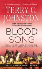 Blood Song ebook by Terry C. Johnston