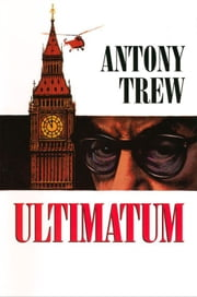 Ultimatum ebook by Anthony Trew