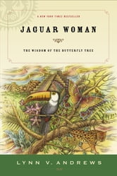 Jaguar Woman ebook by Lynn V. Andrews