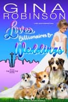 Loves Billionaires and Weddings - A Feel-Good Romance ebook by