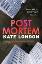 Post Mortem ebook by Kate London