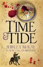 Time & Tide - A Hew Cullen Mystery: Book 3 ebook by Shirley McKay