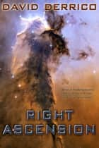 Right Ascension ebook by David Derrico