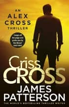 Criss Cross - (Alex Cross 27) ebook by James Patterson