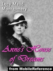 Anne's House Of Dreams (Mobi Classics) ebook by Lucy Maud Montgomery