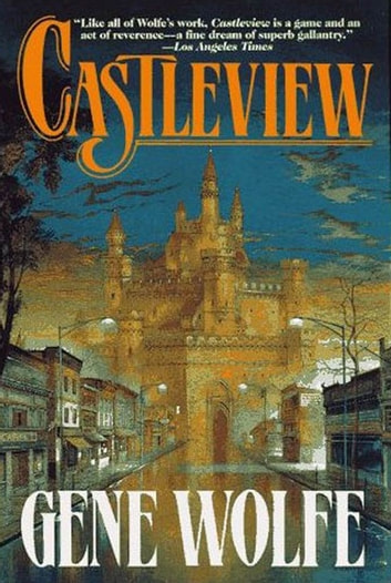 Castleview ebook by Gene Wolfe