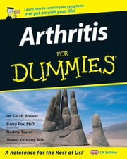 Arthritis For Dummies ebook by Barry Fox,Nadine Taylor,Jinoos Yazdany,Sarah Brewer