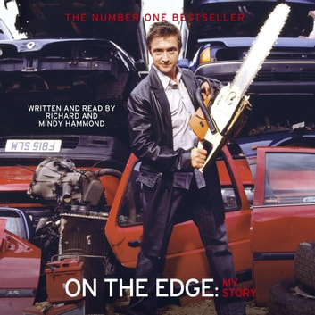 On The Edge - My Story audiobook by Richard Hammond