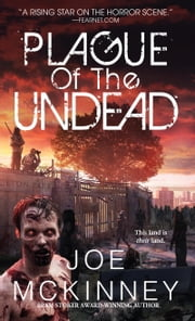 Plague of the Undead ebook by Joe Mckinney