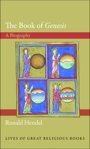 "The Book of ""Genesis"" - A Biography ebook by Ronald Hendel"