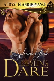 Devlin's Dare ebook by Sabrina York