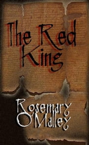 The Red King ebook by Rosemary O'Malley