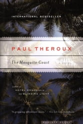 The Mosquito Coast ebook by Paul Theroux