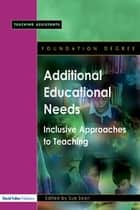 Additional Educational Needs ebook by Sue Soan