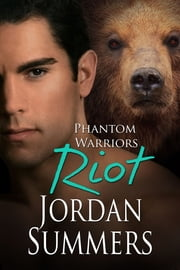 Phantom Warriors 6: Riot ebook by Jordan Summers