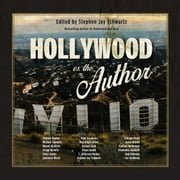 Hollywood vs. The Author audiobook by Stephen Jay Schwartz, Michael Connelly, Alexandra Sokoloff,...