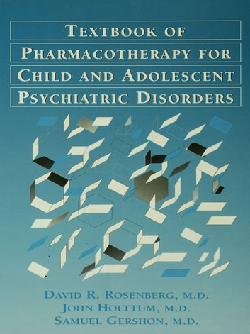 Pocket Guide For The Textbook Of Pharmacotherapy For Child And Adolescent psychiatric disorders ebook by David Rosenberg