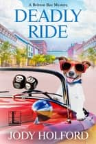 Deadly Ride ebook by Jody Holford
