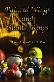 Painted Wings and Giants' Rings ebook by Wilfried F. Voss