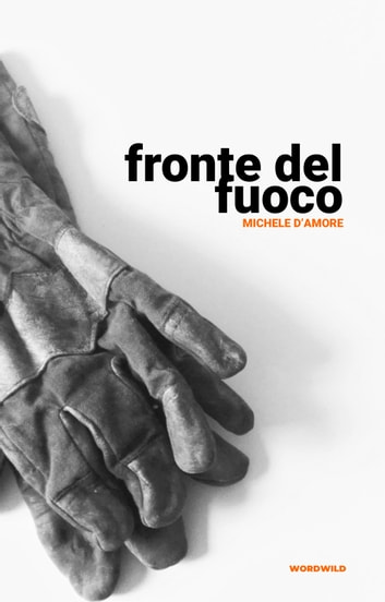 Fronte del fuoco eBook by Michele D'Amore