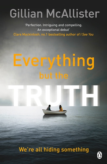 Everything but the Truth ebook by Gillian McAllister