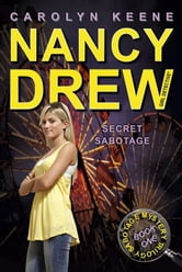 Secret Sabotage - Book One in the Sabotage Mystery Trilogy ebook by Carolyn Keene