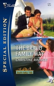 The Bravo Family Way ebook by Christine Rimmer