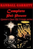 Complete Psi-Power series ebook by Randall Garrett