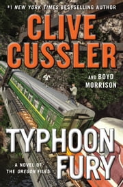 Typhoon Fury ebook by Clive Cussler, Boyd Morrison