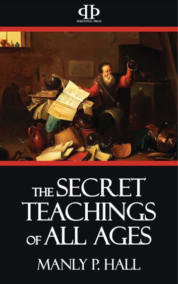 The secret teachings of all ages ebook by manly p hall the secret teachings of all ages ebook by manly p hall fandeluxe Gallery