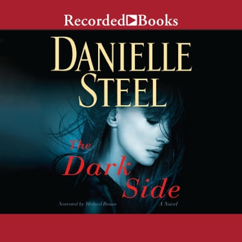 The Dark Side audiobook by Danielle Steel