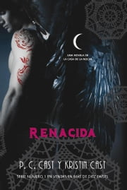 Renacida ebook by Kristin Cast,P.C  Cast