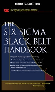 The Six Sigma Black Belt Handbook, Chapter 10 - Lean Teams ebook by Thomas McCarty, Lorraine Daniels, Michael Bremer,...