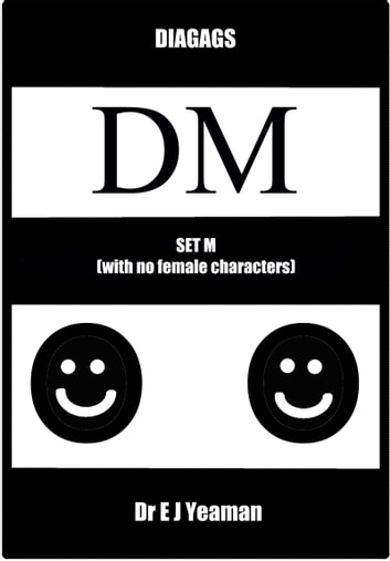 Diagags Set M (with No Female Characters) ebook by Dr E J Yeaman