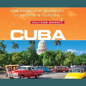 Cuba - Culture Smart! audiobook by Russell Madicks