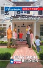 A Texas Family Reunion ebook by Judy Christenberry